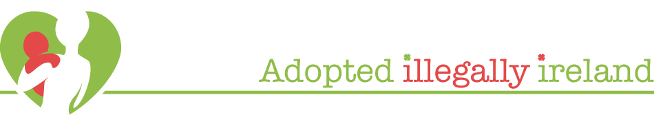 Adopted Illegally Ireland